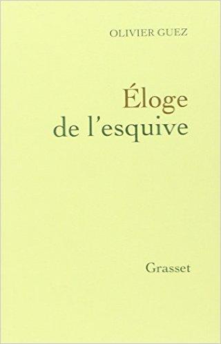 Couverture du livre Eloge de l'esquive publié chez Grasset